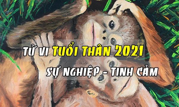 tử vi tuổi thân năm 2021